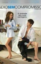 Sexo Sem Compromisso by luzia-silva