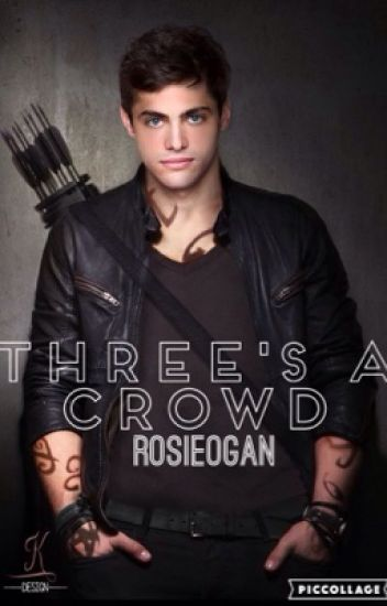 Three's a Crowd//Alec Lightwood//Magnus Bane
