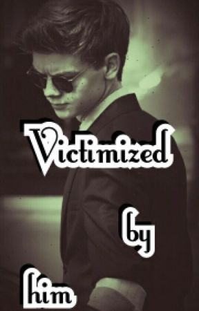 Victimized by him (Sangster) by XxYamahaOnTourxX