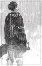 Tragic Truth (Cheater!Levi x Reader) {One-shot} by -_Jean_Kirschtein_-