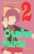 Otaku syndrome 2 by Ranpion