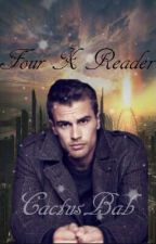 Four X Reader by 7beetle7