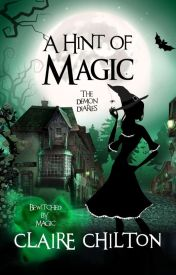 A Hint of Magic   The Demon Diaries by clairechilton