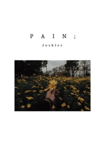 Pain; Joshler (1 of 3 books)