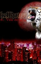 Helldown #1 - Ville de sang by Marie-Yvie