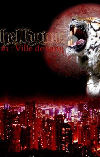 Helldown #1 - Ville de sang