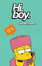 Hi, Boy ☹️ | L.T+ H.S | by under_horann