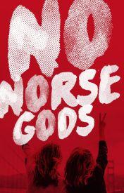 No Norse Gods by cliquot