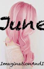 June. by ImaginationAndI