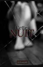 « Cette nuit »  by imfreejab