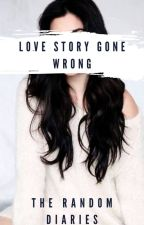 Love Story Gone Wrong by Anne-Margaret