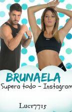 Brunaela Supera Todo - Instagram by Lucy7715