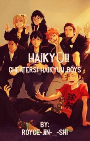 22f46b4b94b8 Haikyū!!! CHEATERS! x Readers - Cheater! Kuroo x Reader - Wattpad