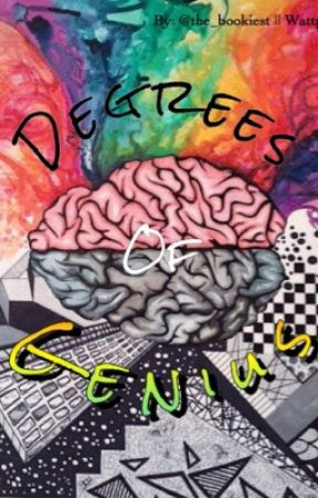 Degrees of Genius by the_bookiest