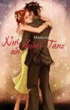 Nur ein kleiner Tanz by Masuni