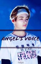 Angel's Voice || Kim Taehyung by leehaneul7