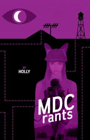 MDC Rants by newsies-