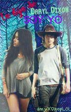 La Hija De Daryl Dixon, Soy Yo..  by amyXDnopLOL