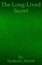 The Long-Lived Secret by Slytherin_Heir18