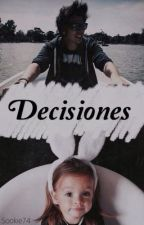 Decisiones || r.d.g. by Sookie74