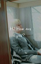 Hi! How Are You? ➳ WooGyu by Stargazer_SK