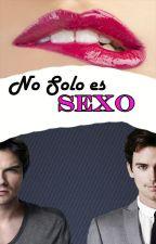 No solo es sexo (EN EDICIÓN) by Kim_BMS