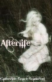 Afterlife. by xCatherineGrace