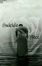 Suicide Effect (Book 3) by ShavaMoore