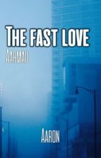 Aarmau: The Fast Love by UnderTale__Gaming