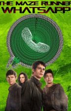 THE MAZE RUNNER WHATSAPP by Yaenda