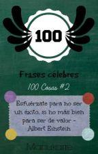 100 Frases Célebres [100 Cosas #2] by fakndo