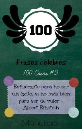 100 Frases Célebres 100 Cosas 2 45 Wattpad