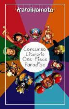 "Concurso Literario ""One Piece Paradise"" by -KaraiHamato-"