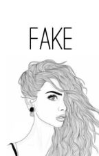 Fake by fxcknhemmings