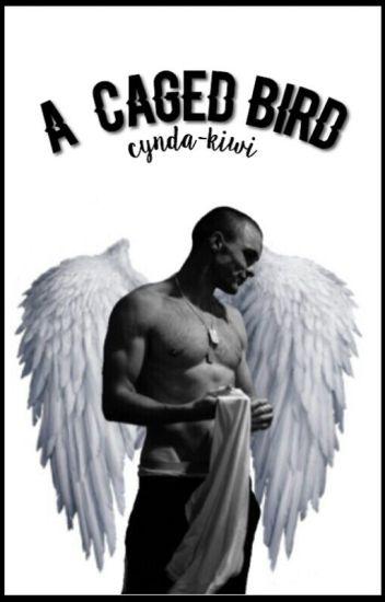 "A Caged Bird (Francis ""Ajax"" Freeman X Reader)"
