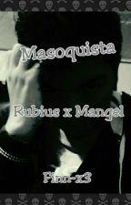 """Masoquista """"Rubius X Mangel"""" by XFinn-x3X"""