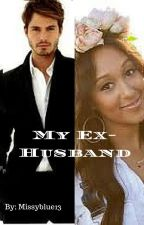 My Ex-Husband by Missyblue13
