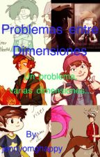 Problema entre dimensiones by jennyomghappy