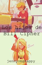 Los hijos de Bill Cipher by jennyomghappy
