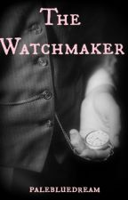 The Watchmaker by palebluedream