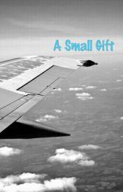 A Small Gift by LittleEmpireGirl