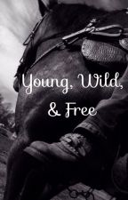 Young Wild & Free by gamergurl_33
