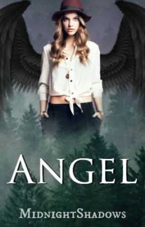 Angel [Wattys2017] by MidnightShadows
