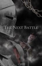 The Next Battle After The Last by Dayl_is_Bae_CR