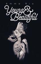 Young & Beautiful (A 1920's Mafia Story) by nini_amca