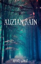 Auzian Rain (Book #1 of The Guardians of Sorren) by thecrossfire