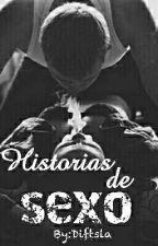 Historias de Sexo by Diftsla