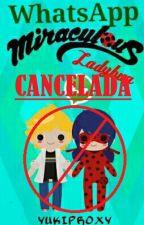 Whatsapp |Miraculous Ladybug| [EDITANDO] by YukiProxy