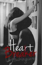 HeartBreaker (FR) by idntfuckingcare