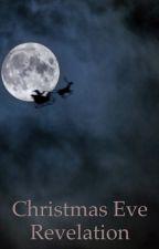 Christmas Eve Revelation by Mri42491